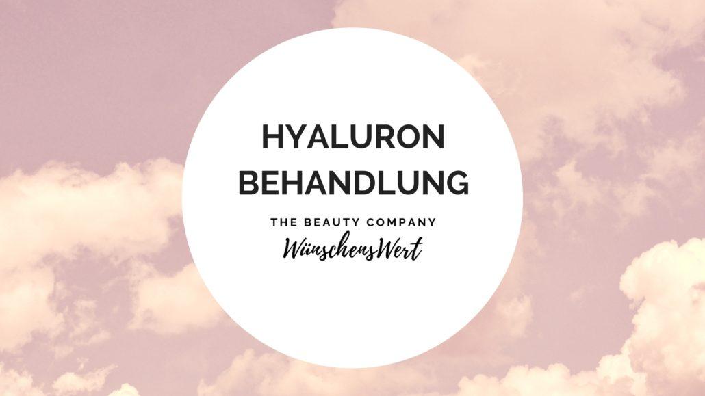 WünschensWert Hyaluronbehandlung