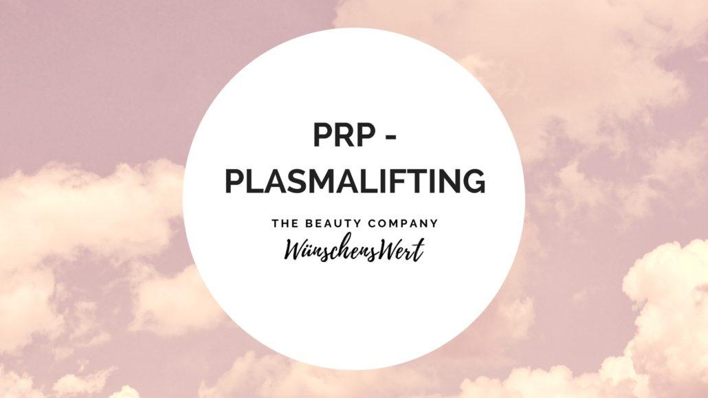 WünschensWert Plasmalifting